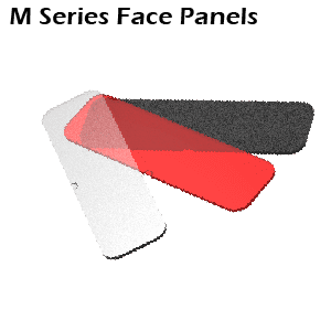 Face Panels - M Series